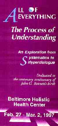 All of Everything<br>The process of Understanding<br>An exploration of Ssytematics<br>Baltimore Holistic Health Center<br>Feb.1997